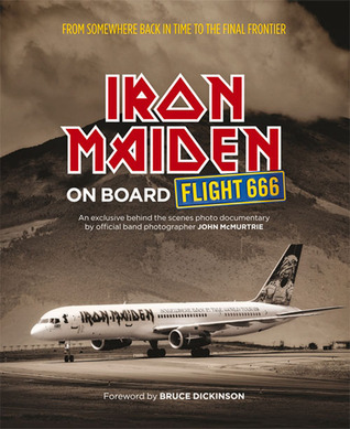 Iron Maiden: On Board Flight 666 John McMurtrie