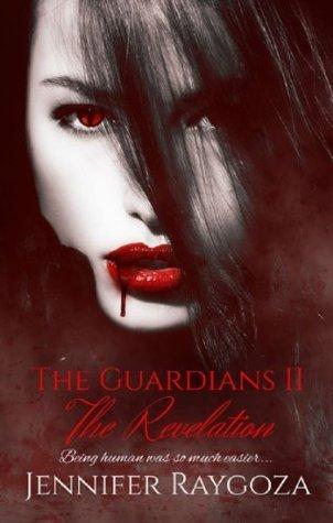 The Guardians II: The Revelation Jennifer Raygoza