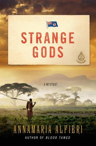 Strange Gods: A Mystery Annamaria Alfieri