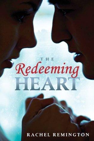 Redeeming Heart  by  Rachel Remington