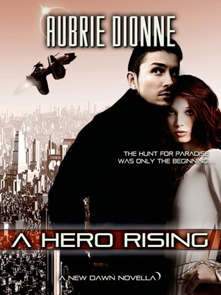 A Hero Rising  by  Aubrie Dionne