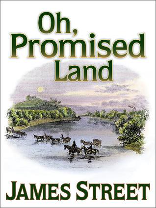Oh Promised Land James H. Street