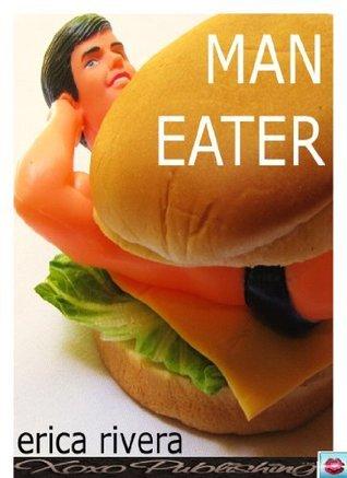 Man Eater Erica Rivera