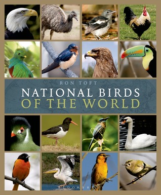 National Birds of the World Ron Toft