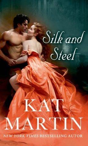 Silk and Steel Kat Martin