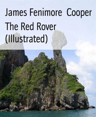 The Red Rover (Illustrated)-xled James Fenimore Cooper