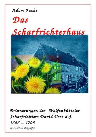 Das Scharfrichterhaus  by  Kalika Häring