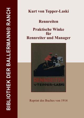 Rennreiten - Praktische Winke für Rennreiter und Manager  by  Kurt von Tepper - Laski