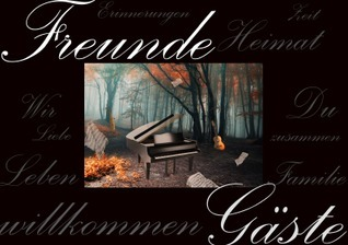 Willkommen: Freunde und Gäste  by  Sabina Bredemeier
