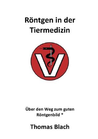 Röntgen für die Tiermedizin  by  Thomas Blach
