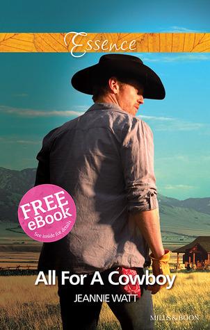 All For A Cowboy  by  Jeannie Watt