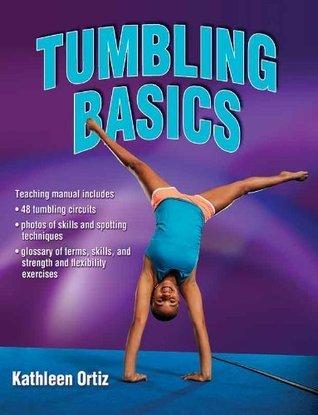 Tumbling Basics Kathleen Ortiz