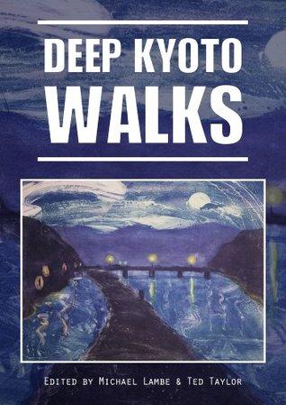 Deep Kyoto: Walks Pico Iyer