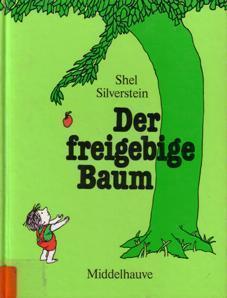 Der freigebige Baum  by  Shel Silverstein