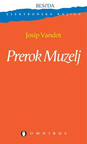 Prerok Muzelj Josip Vandot