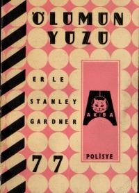 Ölümün Yüzü Erle Stanley Gardner