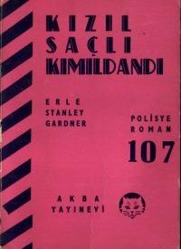 Kızıl Saçlı Kımıldandı  by  Erle Stanley Gardner