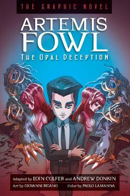 The Opal Deception: The Graphic Novel (Artemis Fowl: The Graphic Novels, #4)  by  Eoin Colfer