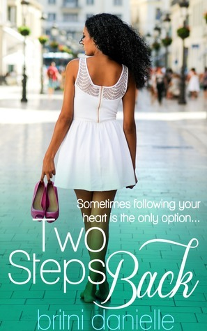 Two Steps Back  by  Britni Danielle