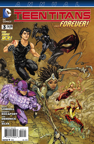 Teen Titans Annual #3 (The New 52)  by  Scott Lobdell