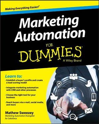 Marketing Automation For Dummies  by  Mathew Sweezey