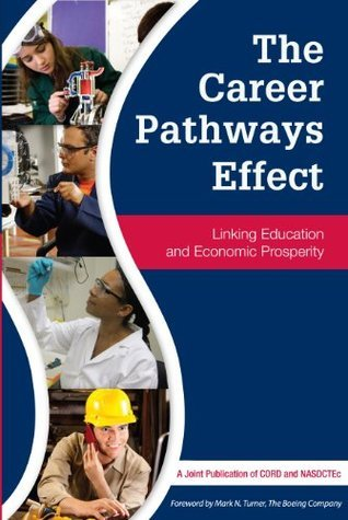 The Career Pathways Effect Kimberly A. Green
