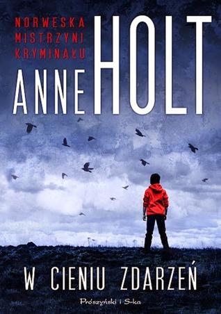 W cieniu zdarzeń Anne Holt