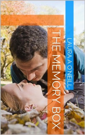 The Memory Box Laura A. ONeill