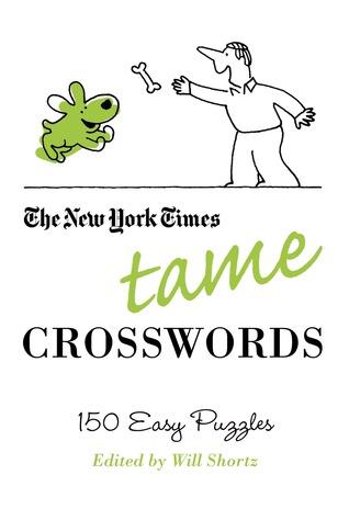 Tame Crosswords Will Shortz