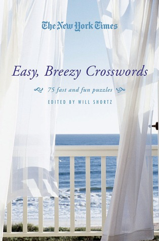 Easy, Breezy Crosswords  by  Will Shortz