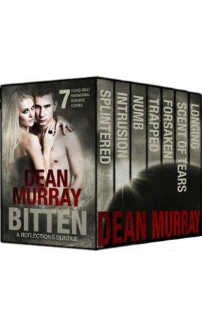 Bitten (Reflections #3-7.5) Dean Murray