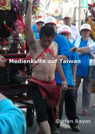 MEDIENKULTE AUF TAIWAN: Medienkulte auf Taiwan Stefan Bayer