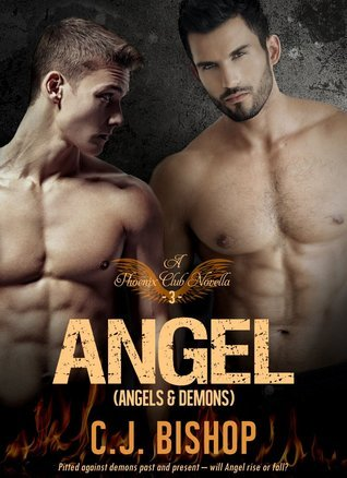 ANGEL 3: Angels and Demons (Phoenix Club, #9) C.J. Bishop
