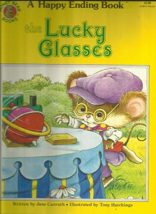 The Lucky Glasses  by  Jane Carruth