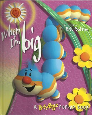 When Im Big  by  Christine Tagg