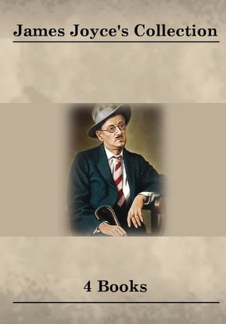James Joyces Collection [ 4 Books ]  by  James Joyce