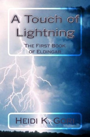 A Touch of Lightning (The Books of Eldingar) Heidi Gori