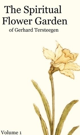 Quiet Way: A Christian Path to Inner Peace  by  Gerhard Tersteegen