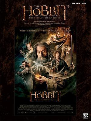 The Hobbit -- The Desolation of Smaug: Big Note Piano Selections from the Original Motion Picture Soundtrack  by  Howard Shore