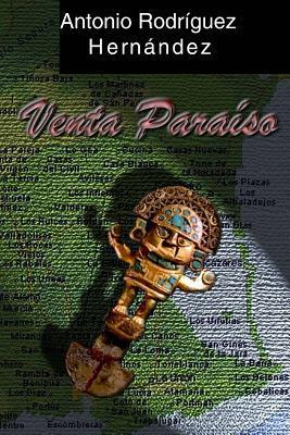 Venta Paraiso  by  Antonio Rodriguez Hernandez