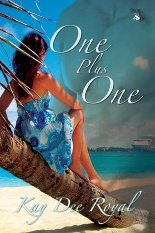 One Plus One  by  Kay Dee Royal