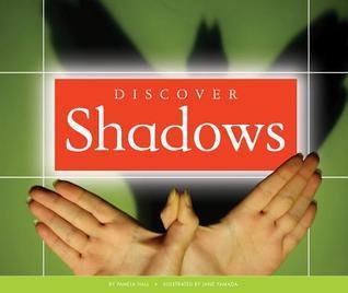 Discover Shadows Pamela Hall
