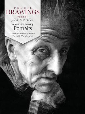 Pencil Drawings - A Look Into Drawing Portraits  by  David J. Vanderpool