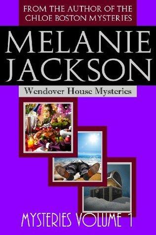 Wendover House Mysteries Bundle 1  by  Melanie Jackson