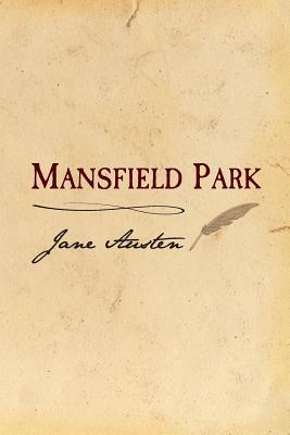 Mansfield Park: Original and Unabridged  by  Jane Austen
