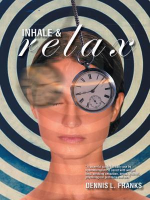 Inhale and Relax Dennis Franks