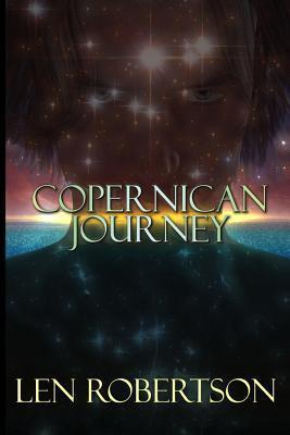 Copernican Journey  by  Len Robertson