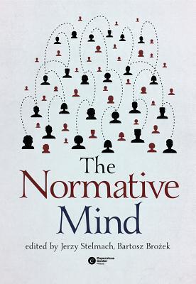 The Normative Mind Jerzy Stelmach