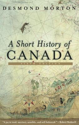 Confederation: A Short History of Canadas Constitution Desmond Morton