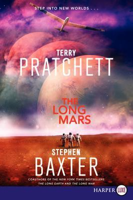 The Long Mars LP (The Long Earth, #3) Terry Pratchett